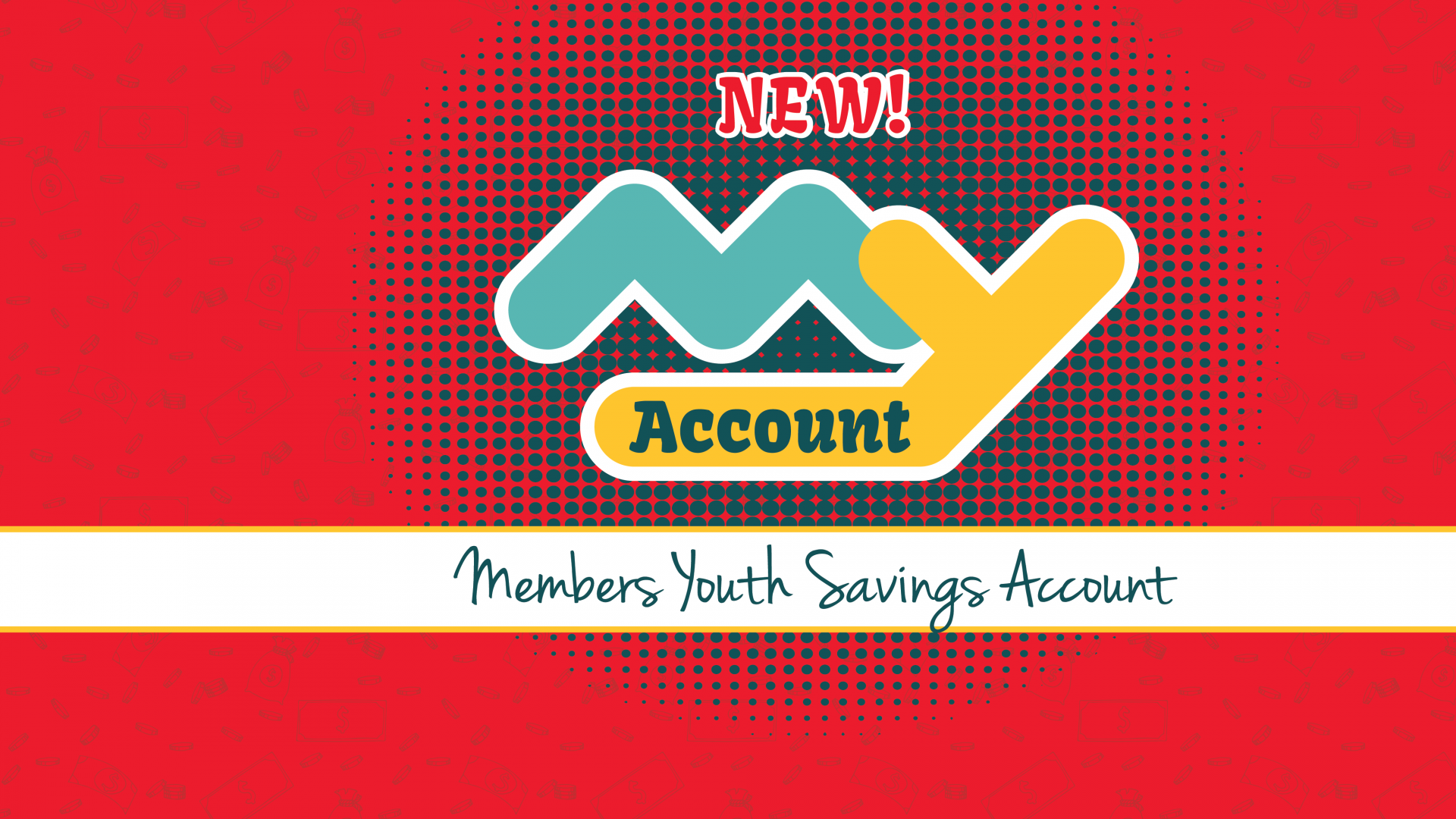 MY - Members Youth Savings Account Banner Graphic