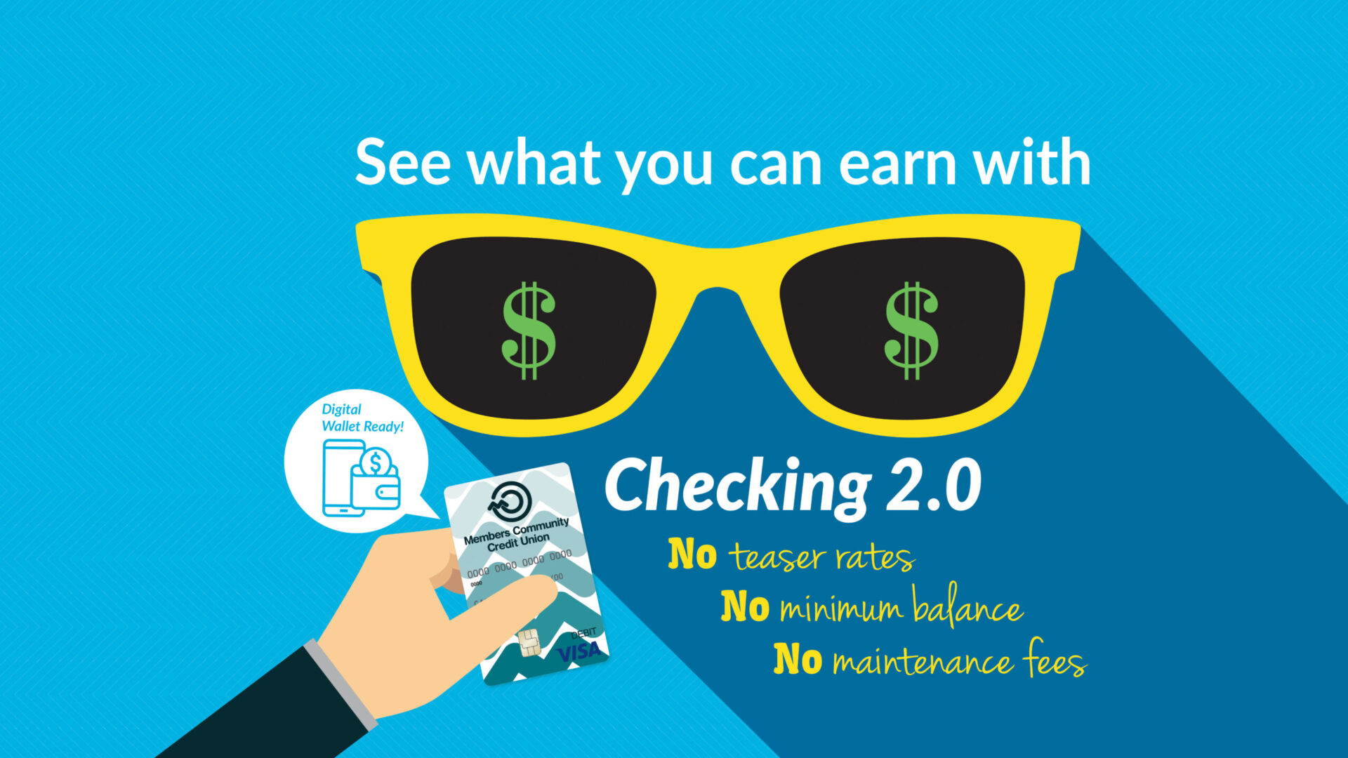 Blue background with yellow sunglasses with green dollar sign lens. See what you can earn with Checking 2.0.