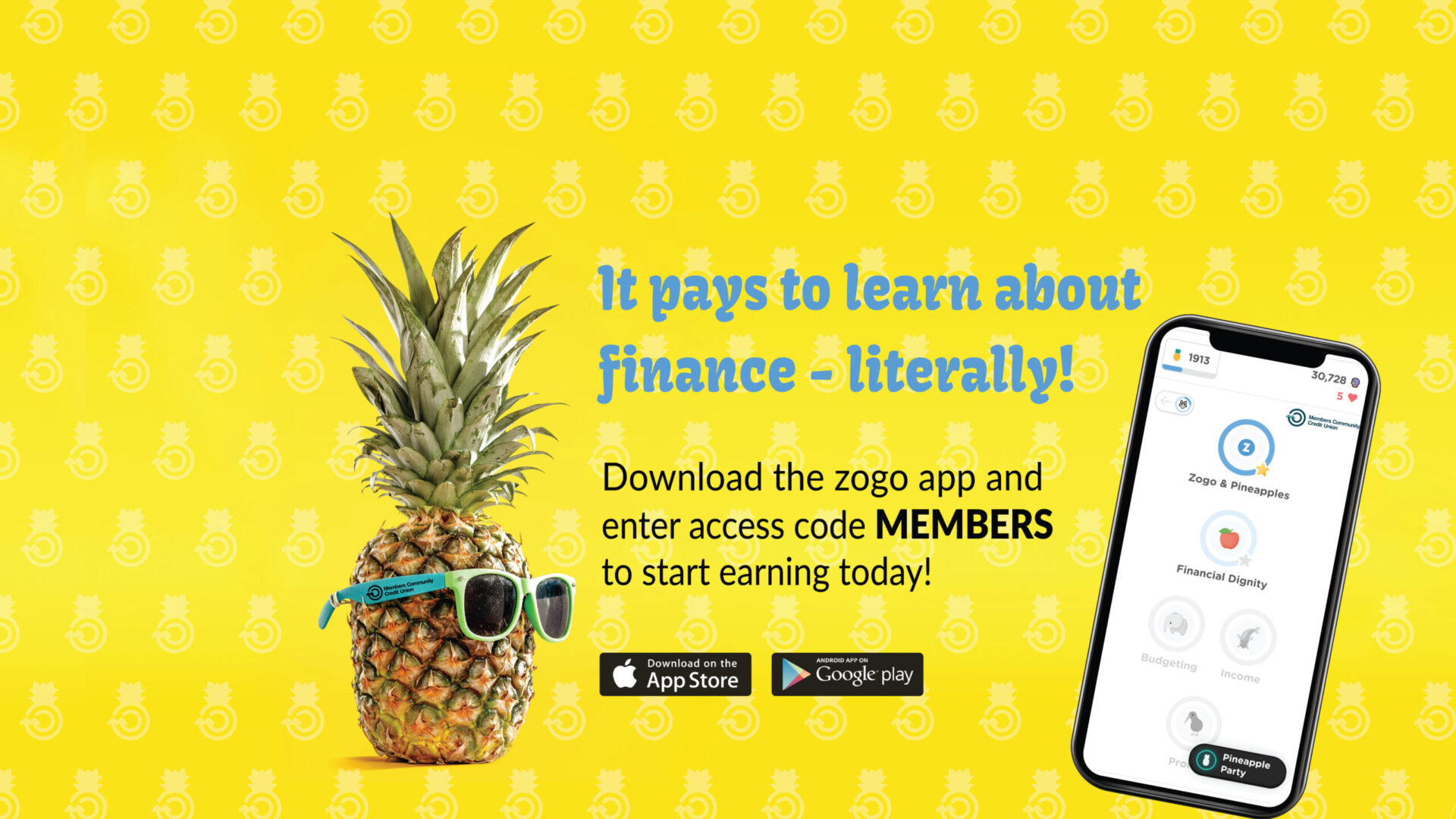 Download the zogo app and use access code MEMBERS to get starting learning and earning today.