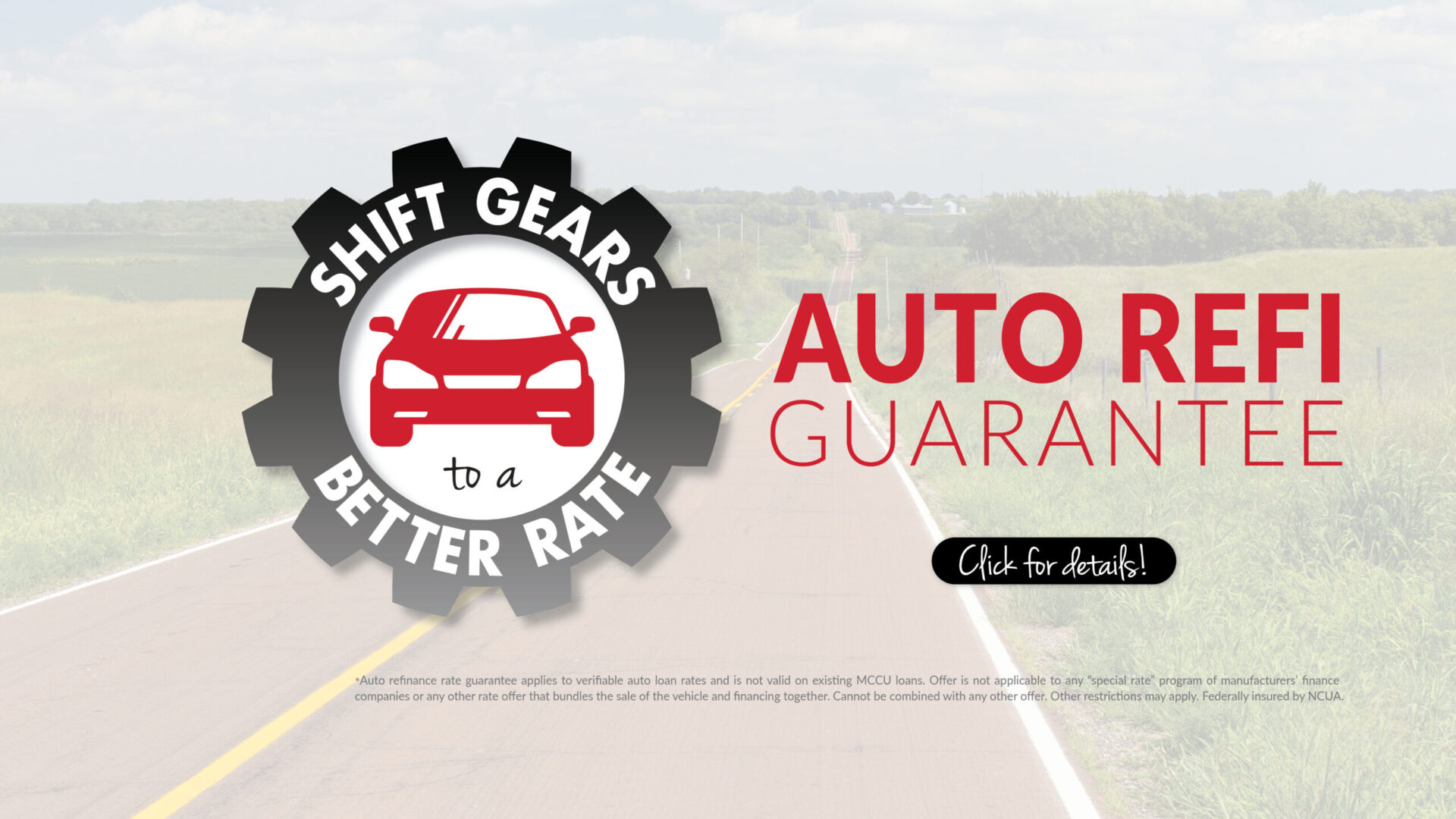 Gear shape with car inside. Shift gears to a better rate - Auto Refi Guarantee. Click for more info. Exclusions may apply.